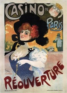 """This vintage French poster is advertising the reopening of the Casino de Paris. The text in the poster reads as, """"Casino de Paris, Reouverture."""" Translation: The Paris casino reopening."""""""