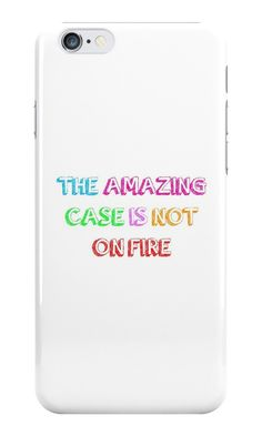 Our The Amazing Case Is Not On Fire Phone Case is available online now for just £5.99. Fan of British YouTubers Dan & Phil? You'll love our The Amazing Tour Is Not On Fire phone case. Material: Plastic, Production Method: Printed, Authenticity: Unofficial, Weight: 28g, Thickness: 12mm, Colour Sides: White, Compatible With: iPhone 4/4s | iPhone 5/5s/SE | iPhone 5c | iPhone 6/6s | iPhone 7 | iPod 4th/5th Generation | Galaxy S4 | Galaxy S5 | Galaxy S6 | Galaxy S6 Edge | Galaxy S7 | Galaxy