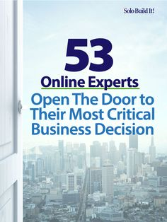 53 Online Experts Open The Door to Their Most Critical Business Decision as they think back to the beginning of their online business / solopreneur career. We asked: which early decisions did you make and how did they impact your business success? Creating A Business, Growing Your Business, Starting A Business, Business Planning, Business Ideas, Digital Marketing Quotes, Digital Marketing Strategy, Online Marketing, Successful Online Businesses