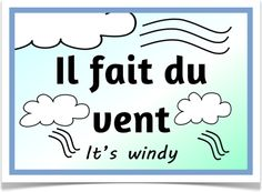 The Weather in French - Treetop Displays - A fantastic set of 10 posters… French Phrases, French Quotes, French Sayings, Primary Classroom, Classroom Ideas, Key Stage 1, French Expressions, French Resources, Language School