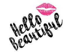 Hello Beautiful, Hello Beautiful SVG, Hello Beautiful Graphic, Beautiful Graphic, Makeup Brush Holder, Makeup Holder Jar