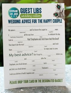 Wedding guest book idea: guest mad libs -- holy cow this is hilarious! maybe put these next to the guest book just for fun