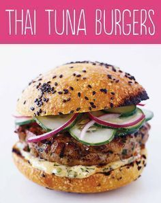 Tasty Hamburger Alternatives That Are Actually Good For You Thai Tuna Burgers.