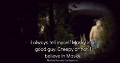marble hornets confessions - Faith.
