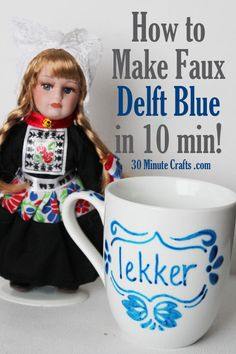 how to make faux Delft Blue in just 10 minutes!