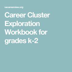 Career Cluster Exploration Workbook for grades k-2