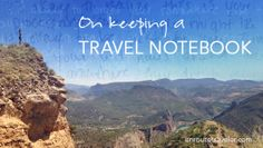 A writer describes her struggle of keeping a travel notebook during a journey through Europe.