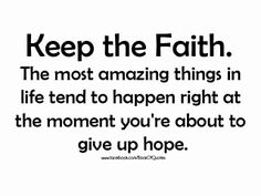 keep the faith quotes - Google Search