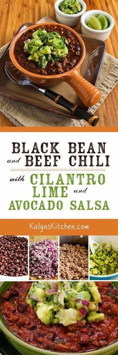 Black Bean and Beef Chili with Cilantro, Lime, and Avocado Salsa is a delicious chili recipe I've made over and over. For a lower-carb chili, double the beef and use less beans. [found on KalynsKitchen.com]