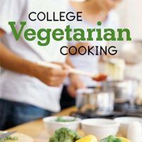 College Vegetarian Cooking: Feed Yourself and Your Friends by Megan Carle, EPUB, 1580089828, topcookbox.com