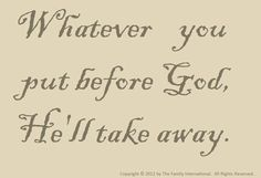 God is always first!!