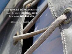 Wenn der Wind des Wandels weht, bauen die einen Schutzmauern, die anderen Windmühlen.  Ein chinesisches #Sprichwort #zitat #quote #printables #Neubeginn