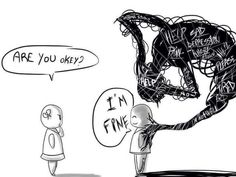I'm fine...is what I say