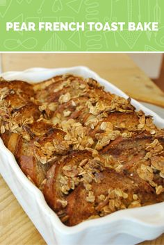 Breakfast | Pear French Toast Bake