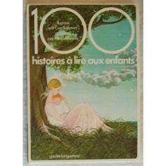 100 histoires à lire aux enfants: Amazon.fr: Gyo Fujikawa, Marcelle Vérité: Livres