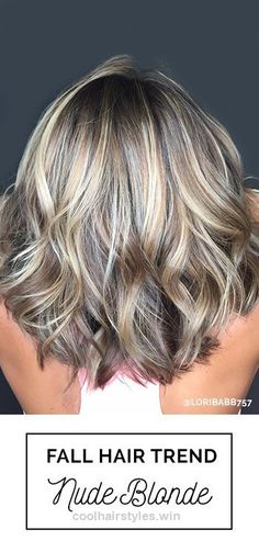 Nice The best fall blonde hair color trend? Go Nude! Nude blonde hair color is the perfect blend of cool highlights, warm lowlights and neutral tones | Hair By: Lori Babb with Oway Profession ..
