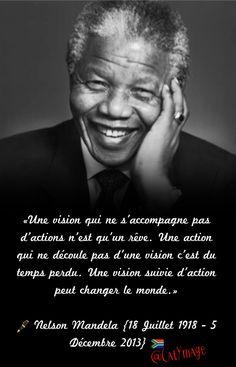 «Une vision qui ne s'accompagne pas d'actions n'est qu'un rêve. Une action qui ne découle pas d'une vision c'est du temps perdu. Une vision suivie d'action peut changer le monde.» ✍🏻 Nelson Mandela {18 Juillet 1918 - 5 Décembre 2013} 🇿🇦 #JournéeInternationaleNelsonMandela Nelson Mandela, Citations Mandela, Wise Quotes, Inspirational Quotes, Kyoto, Bright Quotes, Black History Quotes, Quote Citation, Wedding Quotes