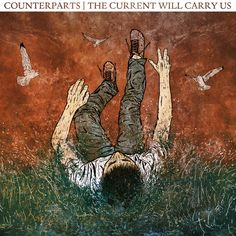 Counterparts - The Current Will Carry Us LP