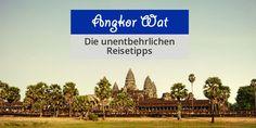 Angkor Wat: Alles zum Tempel Angkor Wat erfahren