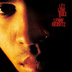 """Let Love Rule is the debut studio album of American rock musician Lenny Kravitz, released on September 1989 by Virgin Records. Then-wife Lisa Bonet wrote the lyrics to """"Fear Iconic Album Covers, Classic Album Covers, Good Music, My Music, Virgin Records, Love Rules, Lenny Kravitz, Best Albums, Compact Disc"""