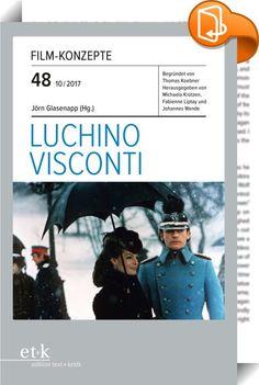"""FILM-KONZEPTE 48 - Luchino Visconti    :  Als Regieassistent war der Sohn einer der ältesten Mailänder Adelsfamilien bei Jean Renoir in Paris in die Lehre gegangen. Noch im Italien Mussolinis drehte Luchino Visconti mit seinem Erstling """"Ossessione"""" (""""Besessenheit"""", 1943) den Initialfilm des italienischen Neorealismus, zu dessen Haupt- und Meisterwerken auch """"La terra trema"""" (""""Die Erde bebt"""", 1948) und """"Rocco e i suoi fratelli"""" (""""Rocco und seine Brüder"""", 1960) zählen. Zeigen diese Visco..."""