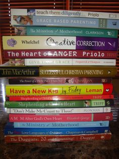 """List of Excellent Christian Parenting Books -- this is one of the better lists that I have seen -- some I've read, some are on my """"must read"""" list!"""