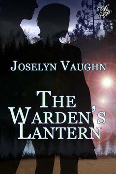 The Warden's Lantern by Joselyn Vaughn