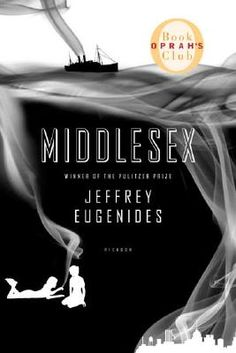 Middlesex, by Jeffrey Eugenides. I read this book in 7 hours. I couldn't stop. Go read it right now. Then have deep thoughts.