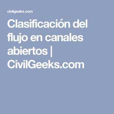 Clasificación del flujo en canales abiertos | CivilGeeks.com