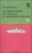 La #strana storia dell'assalto al parlamento  ad Euro 9.35 in #Guanda #Media libri scienze umane