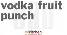 Vodka Fruit Punch Recipe from CDKitchen.com Use orange vodka instead Freeze Cherries in Ginger Ale or some other type of fruit