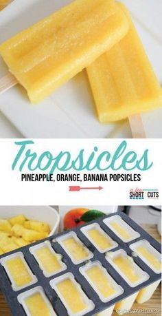 Tropsicles - Pineapple, Orange, Banana Popsicles - A Few Shortcuts - For the LOVE of Food! - A cold treat for a hot day. Try these Tropsicles! Healthy Popsicle Recipes, Ice Pop Recipes, Healthy Dessert Recipes, Ice Cream Recipes, Delicious Desserts, Pineapple Popsicles, Banana Popsicles, Healthy Popsicles, Homemade Fruit Popsicles