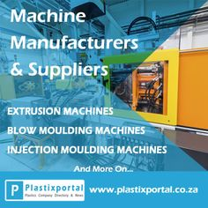 Machine Manufacturers and Suppliers on Plastixportal! Find Injection Moulding Machines, Packaging Equipment, Extrusion Lines, Blow Moulding Machines and more!  Visit Plastixportal for more info! www.plastixportal.co.za  #machines #manufacturers #suppliers #plastixportal #onlineMarketing #onlineAdvertising #plastixIndustry #PET #packagingMachines #BlowMouldingMachines #ExtrusionLines #InjectionMouldingMachines