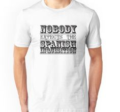 Best of British TV | Monty Python | Nobody expects the Spanish Inquisition | t-shirt