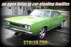 an open letter to classic car thieves... http://www.mystarcollectorcar.com/2-features/editorials/2192-what-happens-when-you-steal-a-classic-vehicle-from-its-owner.html