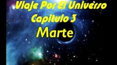 VIAJE POR EL UNIVERSO  - MARTE - CAPITULO 3 DOCUMENTAL DEL COSMOS