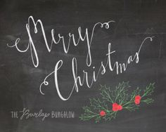 Hand lettered Merry Christmas chalkboard printable with holly, The Burlap Bungalow on etsy.