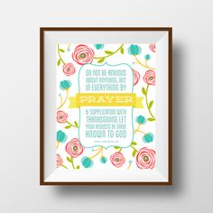 Phillipians 4:6, 8x10 print, Christian Print, Bible Print, Bible Art, Inspirational Scripture, Wall Art Print, Wall Decor