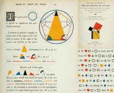 The First Six Books of the Elements of Euclid – with Coloured Diagrams ans Symbols / Oliver Byrne, 1847 Euclid Geometry, Geometry Book, Sacred Geometry, Bauhaus, Math Books, Pencil And Paper, Magazine Design, Book Design, Booklet
