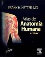 Atlas de anatomía humana / Frank H. [consulting editors, Jennifer K. Human Anatomy And Physiology, Medicine, Science, Learning, School, Books, Life, Thalia, Maya