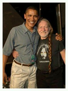 Willie Nelson and Barack Obama. Two of my favorite people... Beautiful souls!