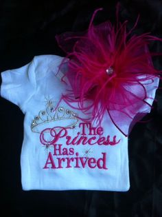 The Princess Has Arrived onesie with bow by SparklesnCowgirls, $25.00