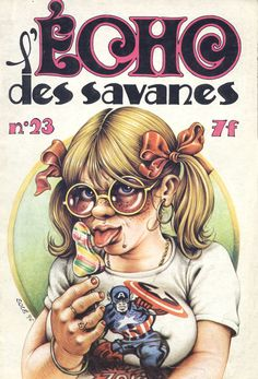 Echo des Savanes, cover by Jean Sole Underground Comics, Comic Book Covers, Comic Books Art, Cartoon Body, Chicano Love, Funny Cartoon Pictures, Psychedelic Drawings, Graphic Novel Art, Graffiti Characters