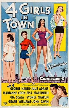 4 Girls in Town starring George Nader, Julie Adams, Marianne Cook, Elsa… Old Film Posters, Classic Movie Posters, Original Movie Posters, Cinema Posters, Movie Poster Art, Classic Movies, Vintage Posters, Good Girl, Old Movies
