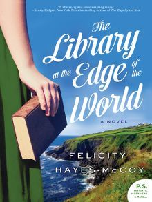 The Library at the Edge of the World by Felicity Hayes-McCoy  #libraryattheedgeoftheworld #bestfictioin #felicityhayesmccoy #goodbooks