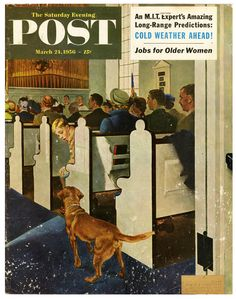 """""""Dog Walks Down Aisle Of Church"""" ... by George Hughes - Cover Of Saturday Evening Post March 24, 1956"""