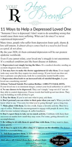 Someone I love is depressed. What can I do to help them? A question I'm often asked as a neuropsychologist. I've battled depression myself. Find out how you can help a depressed loved one with my Free eBook available at the link.