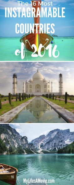 Here are 16 of the most Instagramable countries of 2016! Where would you add?