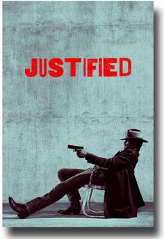 Justified Poster - Want