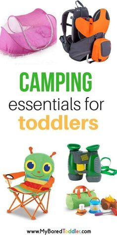 camping essentials for toddlers. Summer toddler ideas and ideas for what to take camping with a 1 year old or a 2 year old or a 3 year old to make your camping trip easier.